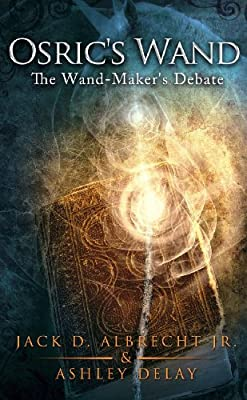 Buy Osric's Wand: The Wand-Maker's Debate Book Online at Low