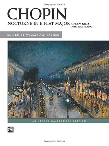 Frederic Chopin Sheet Music - Nocturne in E-flat Major, Op. 9, No. 2 (Alfred Masterwork Edition)