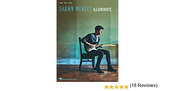 Shawn Mendes - Illuminate Songbook (English Edition) eBook: Mendes ...