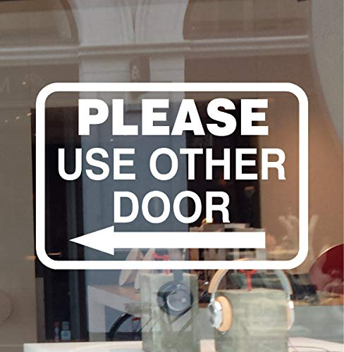 "JBY Graphics Please USE Other Door Window Sign Decal Vinyl Sticker Left OR Right Arrow Office Business Entrance Sign (White, 12"" W X 8.25"" H)"