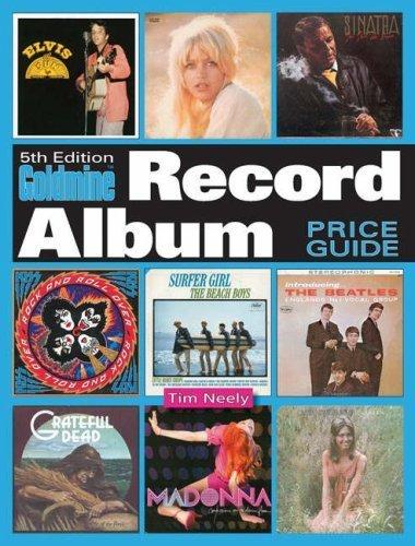 Goldmine Record Album Price Guide [GOLDMINE RECORD ALBUM PRICE-5E]