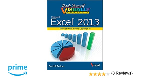 Amazon.com: Teach Yourself VISUALLY Complete Excel (9781118653746 ...