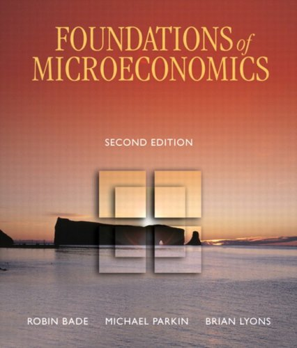 Foundations of Microeconomics, Second Canadian Edition (2nd Edition)
