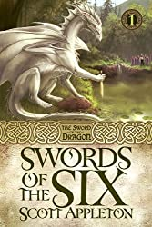 Swords of the Six (The Sword of the Dragon Book 1)