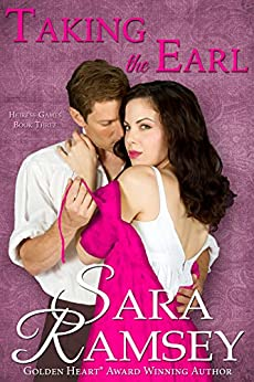 Taking the Earl (Heiress Games Book 3) by [Ramsey, Sara]