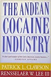 img - for The Andean Cocaine Industry by Patrick Clawson (1999-12-01) book / textbook / text book