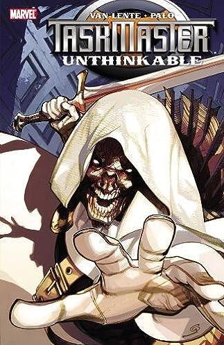 Amazon.com Taskmaster Unthinkable (9780785152606) Fred Van Lente Jefte Palo Books & Amazon.com: Taskmaster: Unthinkable (9780785152606): Fred Van ...