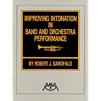 Improving Intonation in Band and Orchestra Performance book cover