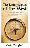 img - for Easternization of the West: A Thematic Account of Cultural Change in the Modern Era (The Yale Cultural Sociology Series) book / textbook / text book