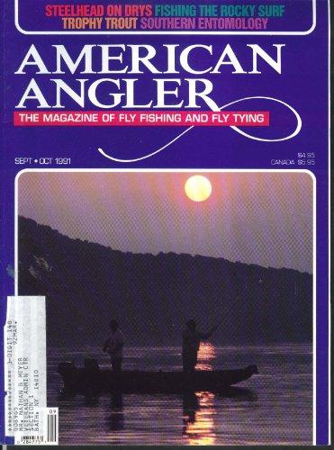 AMERICAN ANGLER Steelhead Rocky Surf Trout Entomology 9-10 1991