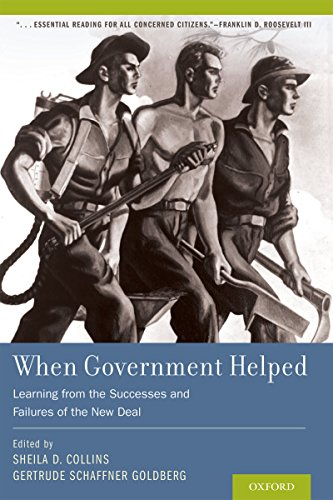 (When Government Helped: Learning from the Successes and Failures of the New Deal)