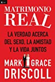 Matrimonio Real, Mark Driscoll and Grace Driscoll, 160255711X