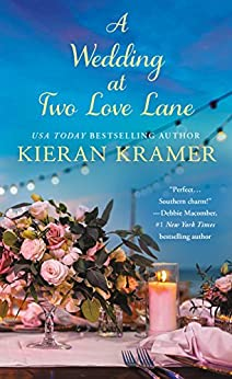 A Wedding At Two Love Lane by [Kramer, Kieran]