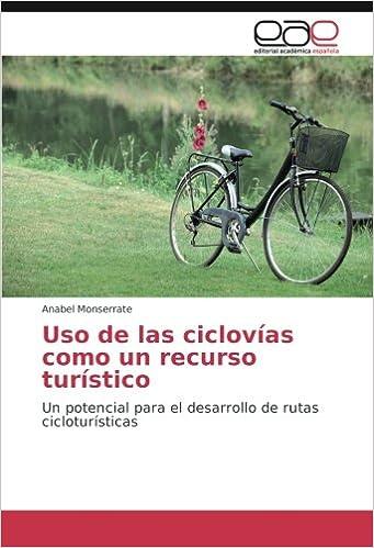 Uso de las ciclovías como un recurso turístico: Un potencial para ...
