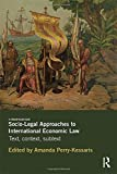 Socio-Legal Approaches to International Economic Law, , 0415510163