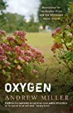 Front cover for the book Oxygen by Andrew Miller