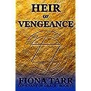 Heir of Vengeance: Epic Heroic Fantasy Series (Covenant of Grace Book 4)