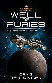 Well of Furies (Predator Space Chronicles Book 1) by [DeLancey, Craig]