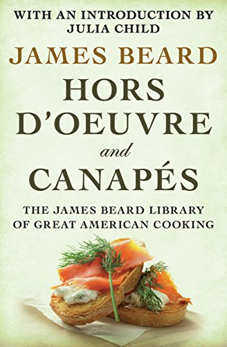 Hors d'Oeuvre and Canapés by James Beard