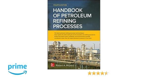 Handbook of petroleum refining processes fourth edition robert a handbook of petroleum refining processes fourth edition robert a meyers 9780071850490 amazon books fandeluxe Gallery