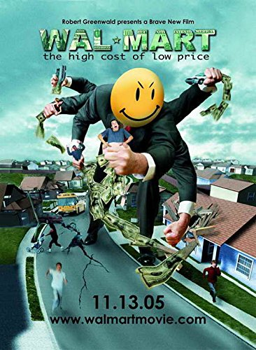 Wal-Mart: The High Cost of Low Price 11 x 17 Movie Poster - Style B