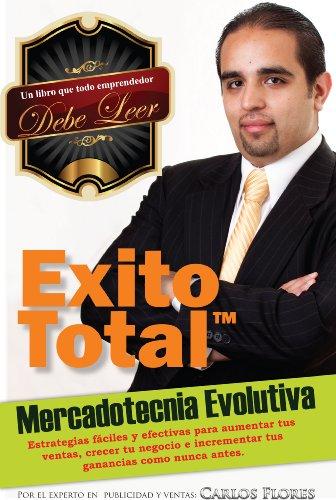 Descargar Libro Mercadotecnia Evolutiva. Un Libro De Ventas Y Mercadeo Para Empresarios Y Vendedores Carlos Flores