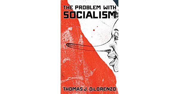 Amazon.com: The Problem with Socialism (9781621575894 ...
