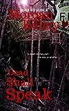 Dead Shall Speak (An FBI/Romance Thriller Book 10)