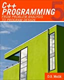 Bundle: C++ Programming: from Problem Analysis to Program Design, 5th + Lab Manual : C++ Programming: from Problem Analysis to Program Design, 5th + Lab Manual, Malik, D. S., 1111232849