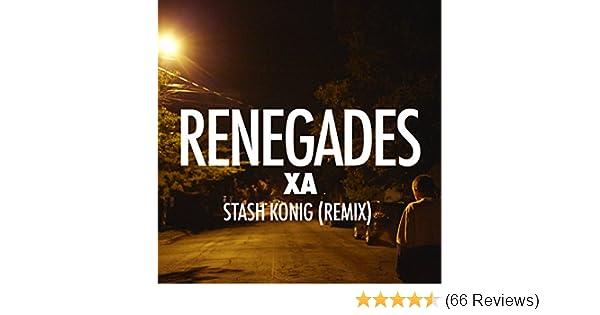 Renegades (Stash Konig Remix) by X Ambassadors on Amazon