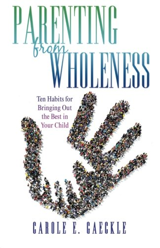 Parenting from Wholeness