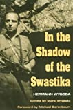 img - for In the Shadow of the Swastika by Hermann Wygoda (2003-03-11) book / textbook / text book