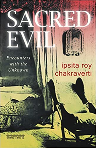 Book Sacred Evil: Encounters with the Unknown