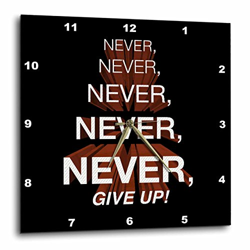 Churchill Clock - 3dRose Winston Churchill Motivational Quote. Never, Give Up. - Wall Clock, 15 by 15-Inch (DPP_172015_3)