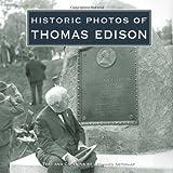 Historic Photos of Thomas Edison, Leonard DeGraaf, 1596524065