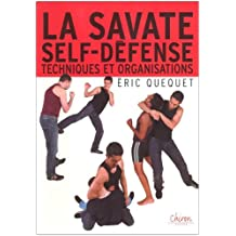 La savate self-défense: Techniques et organisations