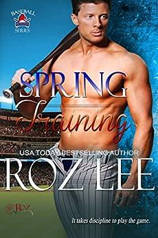 Spring Training: Mustangs Baseball #5 (English Edition) de [Lee, Roz]
