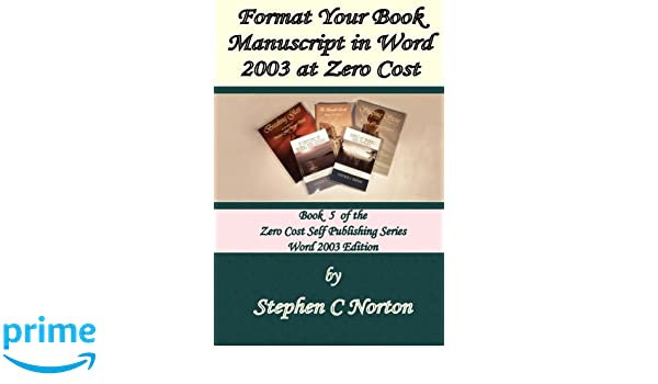 Format Your Book Manuscript In Word At Zero Cost Formatting Your