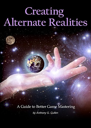#freebooks – Creating Alternate Realities: A Guide to Better Game Mastering [Free until 18th March]