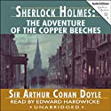 Sherlock Holmes: The Adventure of the Copper Beeches Audiobook by Sir Arthur Conan Doyle Narrated by Edward Hardwicke