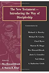 The New Testament: Introducing The Way Of Discipleship Paperback