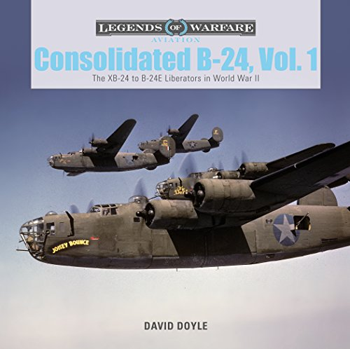 Consolidated B-24 Vol.1: The XB-24 to B-24E Liberators, used for sale  Delivered anywhere in USA
