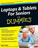 img - for Laptops & Tablets for Seniors For Dummies by Nancy C. Muir (2011-10-04) book / textbook / text book