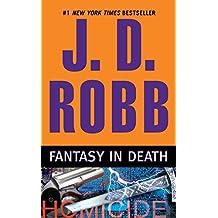 Fantasy in Death (In Death, Book 30)