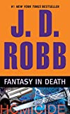 Fantasy in Death (In Death, Book 30)