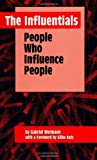 The Influentials : People Who Influence People, Weimann, Gabriel, 0791421422