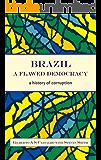Brazil, a flawed democracy: A history of corruption