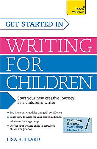 Get Started in Writing for Children (Teach Yourself) by Teach Yourself