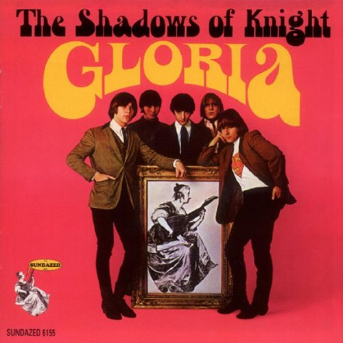 Gloria! by Shadows Of Knight, The