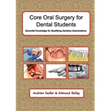 Core Oral Surgery for Dental Students: Essential Knowledge for Qualifying Dental Examinations